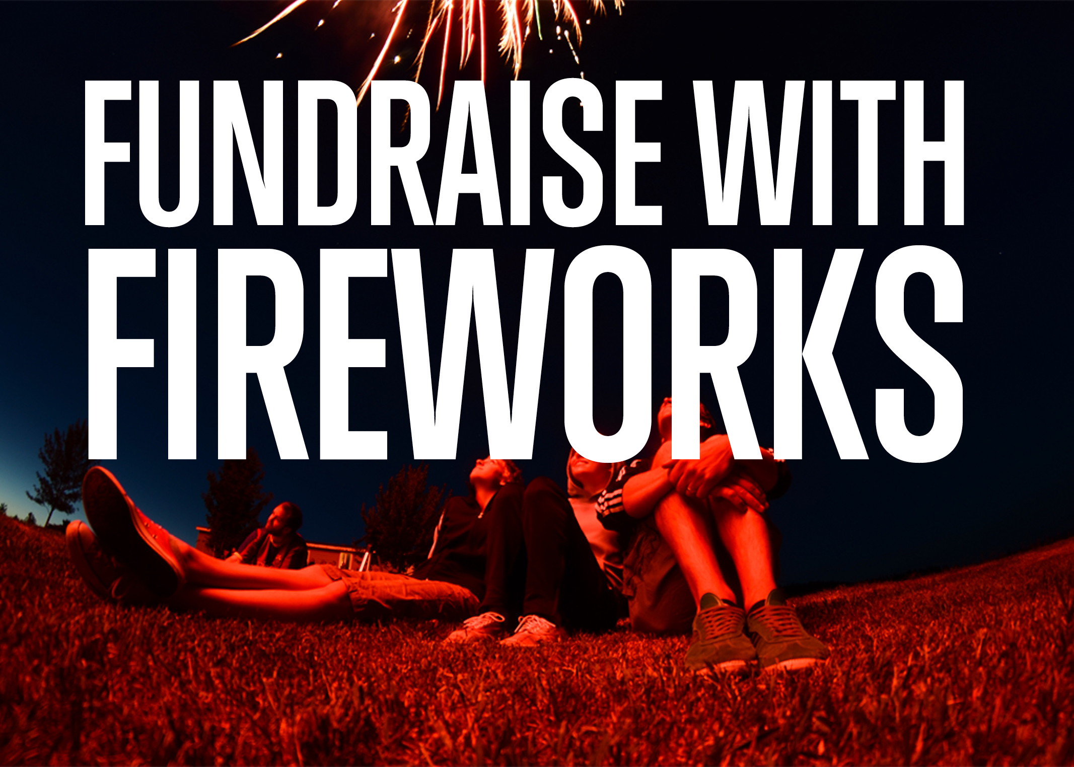 Fundraising With Fireworks