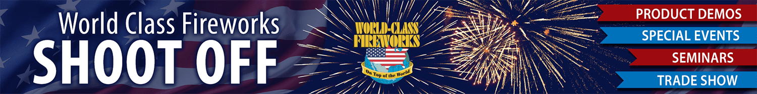 The 2018 World Class Fireworks Shoot Off - Wholesale Firework Customers