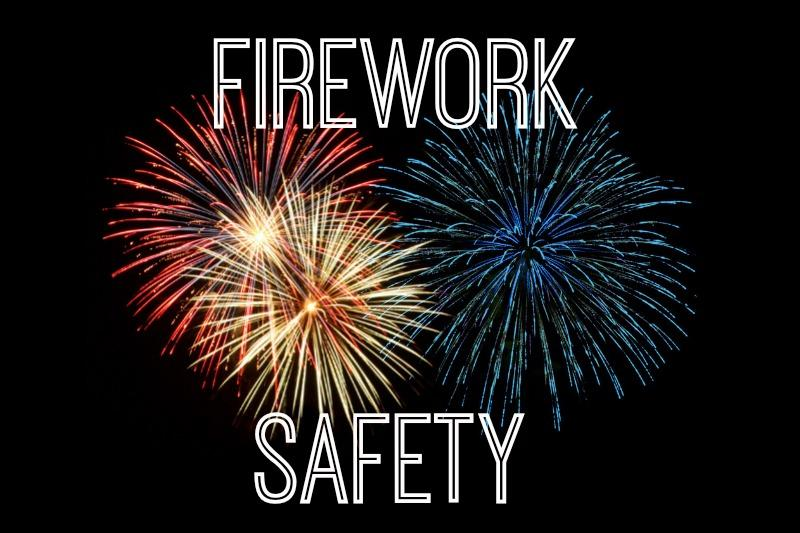 Fireworks Safety Tips For A Great 4th!!