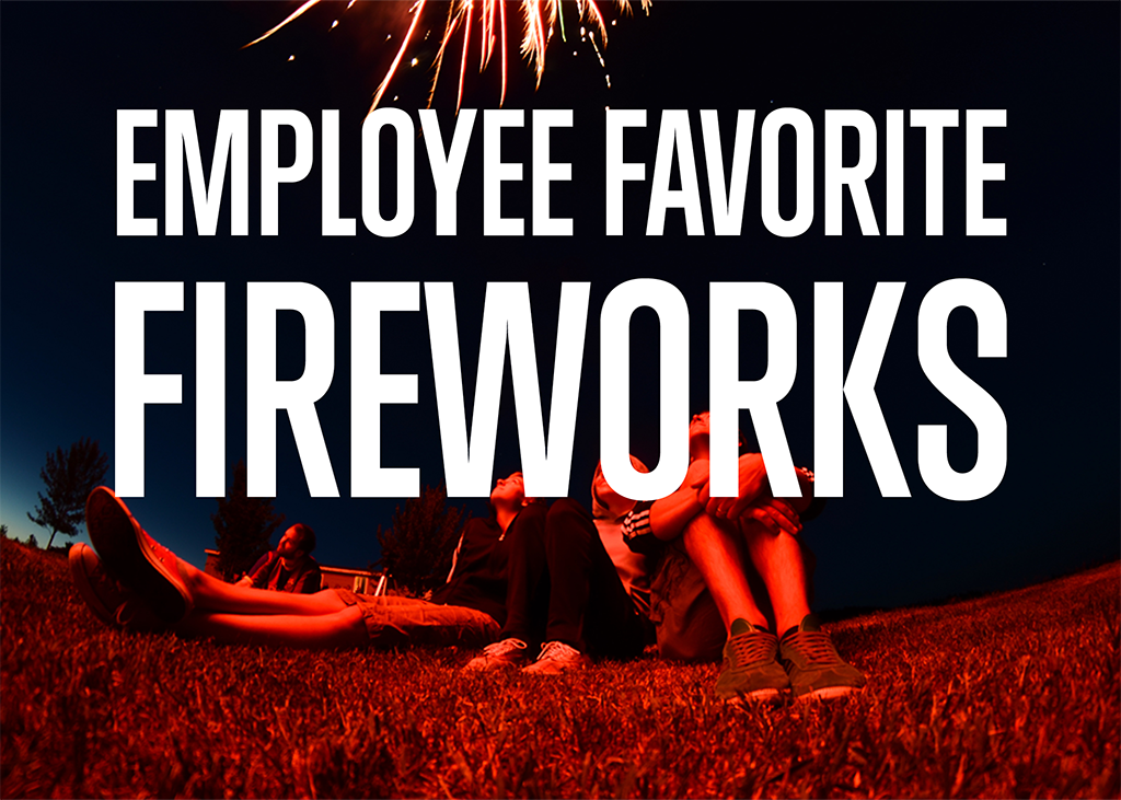 Employee Favorite Fireworks
