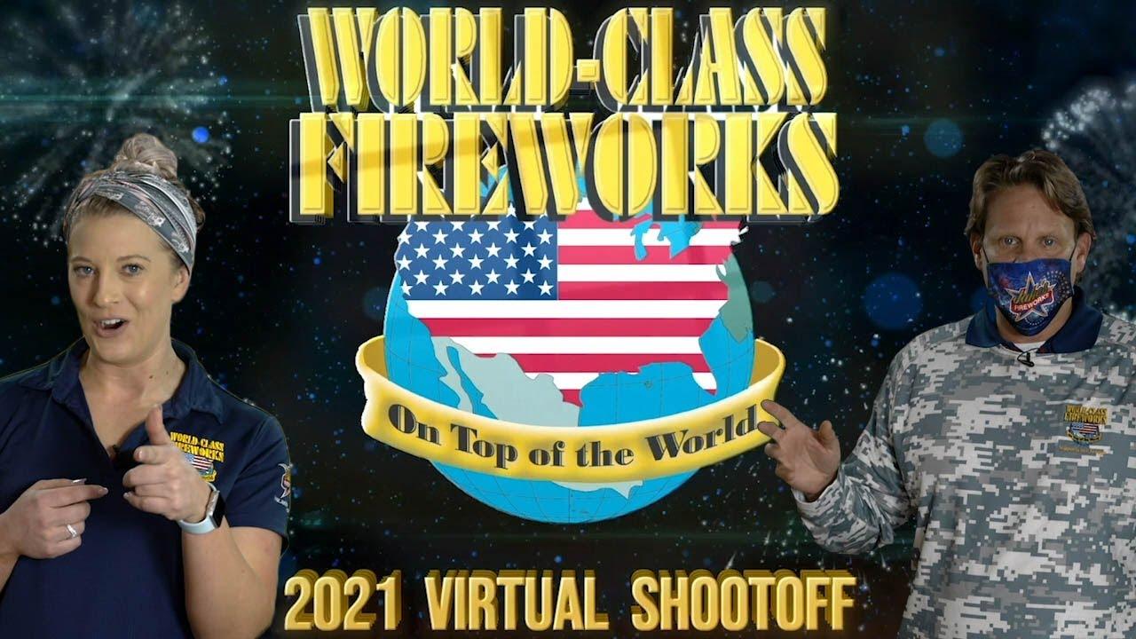2021 World Class Fireworks Virtual Shoot Off